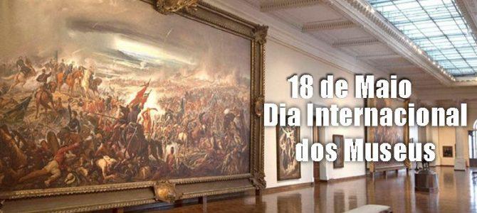 18 de Maio – Dia Internacional dos Museus